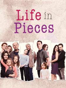 Life in Pieces Seroes