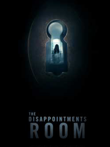 The Disappointments Room Movie